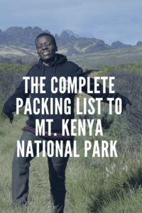 The Complete Packing List To Mt. Kenya National Park